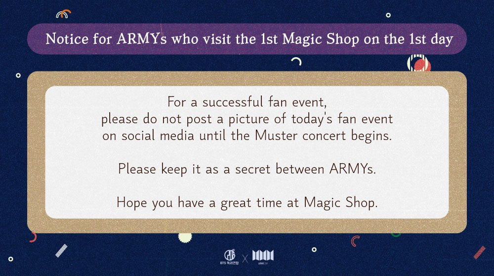 💜 Notice for ARMYs who are visiting the 1st Magic Shop on the 1st day. Please check the notice below and spread the word to ARMYs at Muster! Have a Happy Muster Day 😊