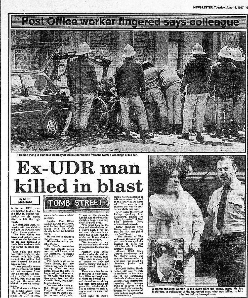 """#OnThisDay in 1987 the IRA murdered Nathaniel Cush, 47. Married father of 2. Post office worker murdered when car bomb exploded leaving work, Tomb St. """"When the fella got into the car & switched it on it exploded. He never stood a chance"""". He'd left the UDR 10 weeks earlier #OTD"""