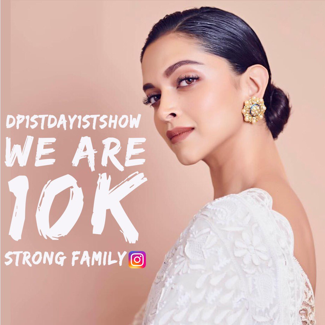 A big thank you to you all for being here for our Queen @deepikapadukone ! Thank you #10K Fam! #DeepikaPadukone #dp1stday1stshow   https://instagram.com/dp1stday1stshow?igshid=gp2r5fhbpah6…