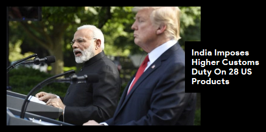 Lead story now on http://ndtv.com: The move will hurt American exporters of these 28 items as they will have to pay higher duties, making those items costlier in the Indian market https://www.ndtv.com/india-news/india-imposes-higher-customs-duty-on-28-us-products-2053945…#NDTVLeadStory
