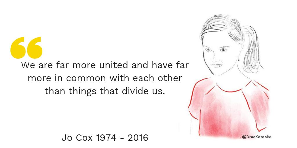 3 years ago today, Jo Cox was murdered by a white supremacist. Today we honour her legacy and her compassion for all. We will continue to honour her legacy for a fairer, more tolerant world. #LoveLikeJo