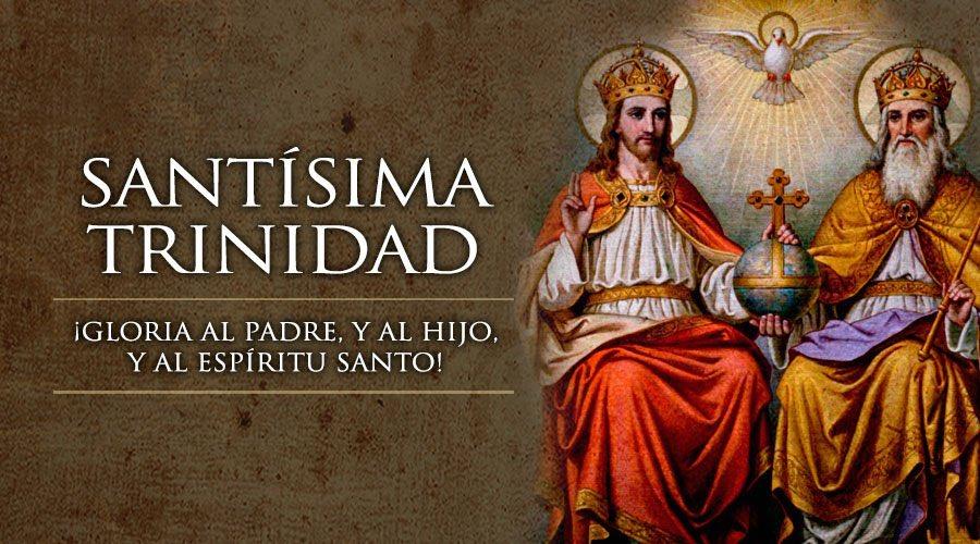 Santoral   Hoy la Iglesia celebra la Solemnidad de la Santísima Trinidad