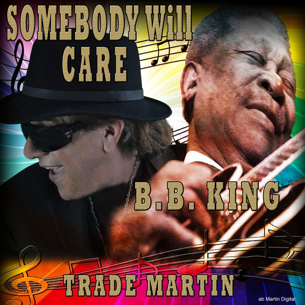 @future_of_music .Somebody Will Care – Unreleased BB KING https://www.youtube.com/watch?v=MBkR6pQq0hQ… #BBKing #TradeMartin #abMartindigital #Amazon #iTunes #Pandora #Spotify #AppleMusic