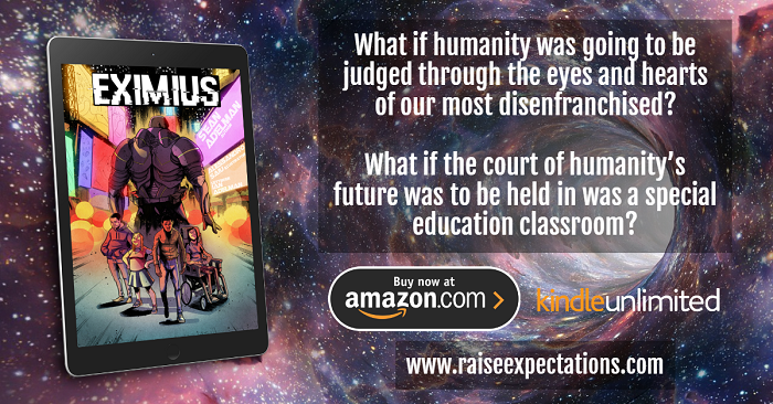 Eximius is a comic series for the superhero in everyone! #BookBoost #MustRead #GraphicNovel #Eximius #EximiusNovel #Inclusion #DifferentlyAbled #Diversity #Superhero #Support #Fans http://viewbook.at/Eximius