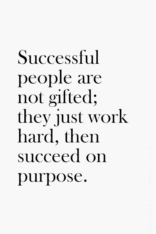 #successful #people #gifted #workhard #purpose