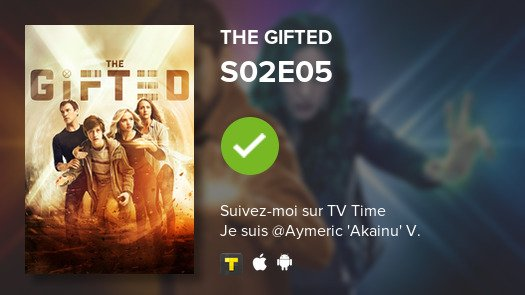 I've just watched episode S02E05 of The Gifted! #gifted  #tvtime https://tvtime.com/r/14r02