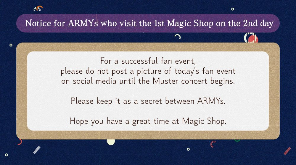 💜 Notice for ARMYs who are visiting the 1st Magic Shop on the 2nd day. Please check the notice below and spread the word to ARMYs at Muster! Have a Happy Muster Day 😊