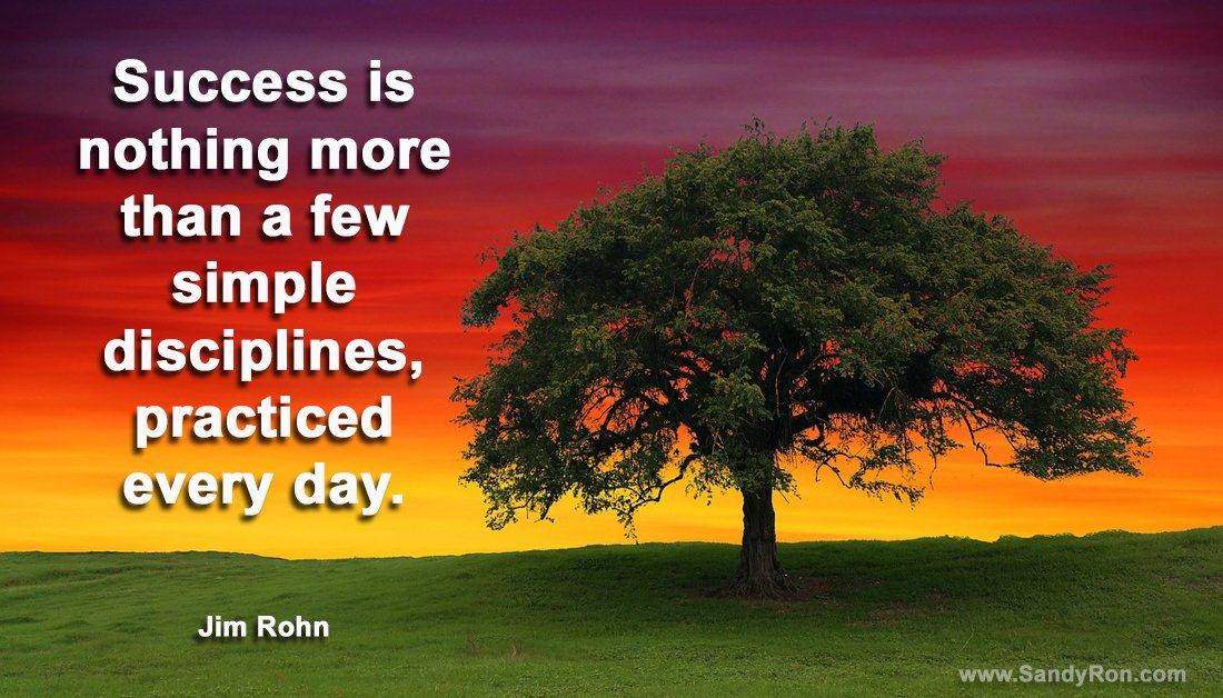 Success is nothing more than a few simple disciplines, practiced every day. #JimRohn #successquotes #motivationalquotes #quotesforlife <br>http://pic.twitter.com/ZdQsyDScfE