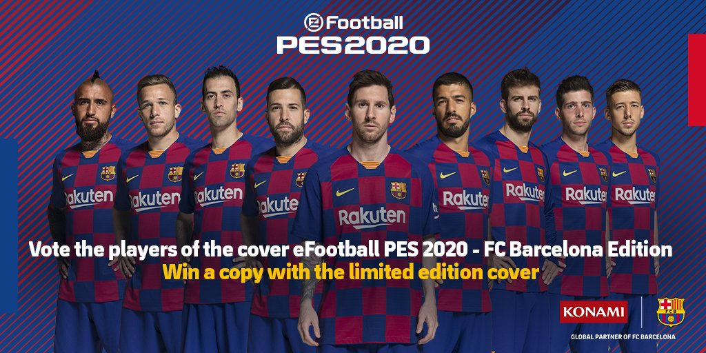 Fc Barcelona On Twitter Vote For The 5 Players You Want On The Cover Of The New Efootball Pes2020 And Win A Copy Fc Barcelona Limited Edition Https T Co 7qjbmyei91 Officialpes Https T Co 2dwacyn43u