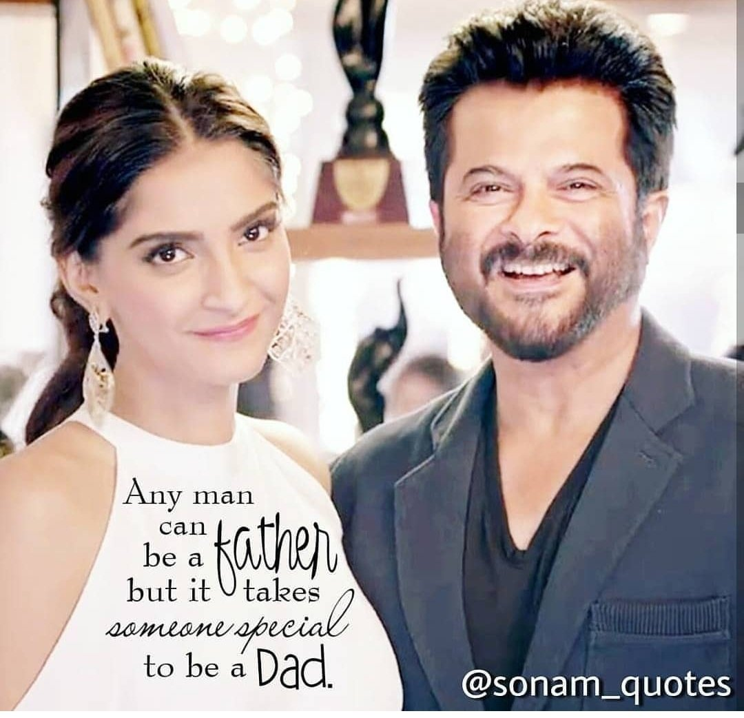 Any man can be a FATHER but it takes someone special to be a DAD.. Agree @sonamakapoor ? 😉  #HappyFathersDay #HappyFathersDay2019  #daddysgirl  #SonamKapoor