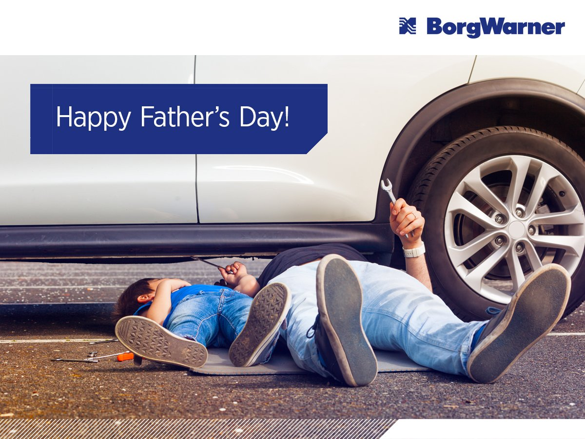 On behalf of the BorgWarner team, we would like to say thank you to the Dads across the globe who gave their kids a boost. #HappyFathersDay