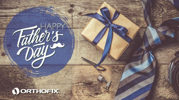 Thank you Orthofix father's for all that you do! Today is a day to celebrate you. #FathersDay