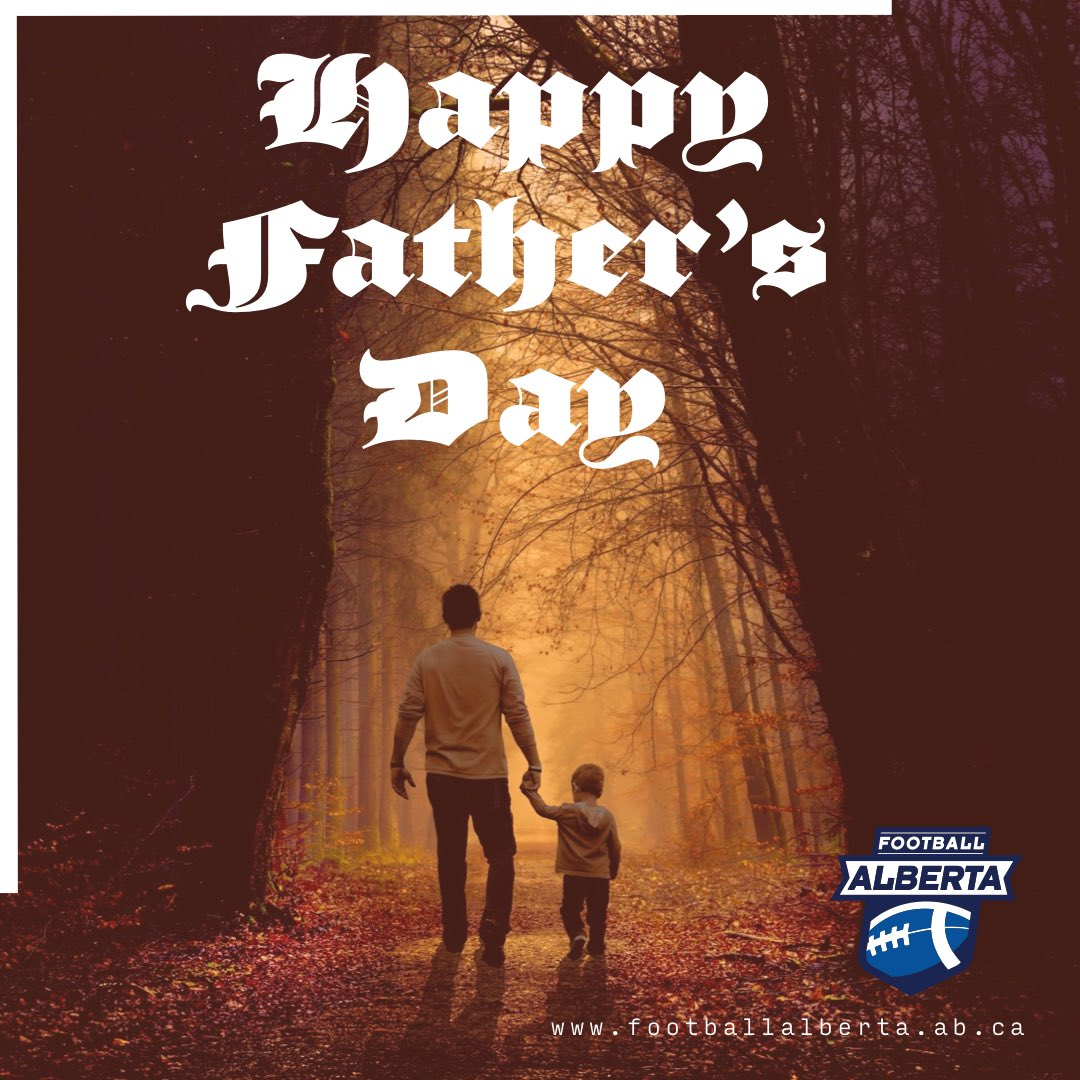 Football Alberta wishes a Happy Father's Day to all the dads out there, and especially those in our football community. 🏈 Thank you for all that you do, we're so grateful! 🏈 #football #footballalta #footballalberta #dads #celebratingdads #fathersday #thankyou