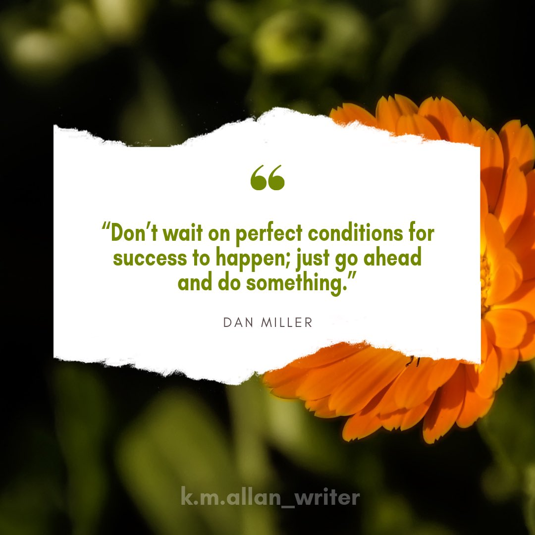 Monday Motivation. ...... #writers#writingcommunity#inspiration#writerscommunity #instaquote #inspiringquotes #mondaymotivation #motivationmonday #motivationalquotes #motivation #danmiller #perfectconditions #dontwait<br>http://pic.twitter.com/ahJqvxvUkY