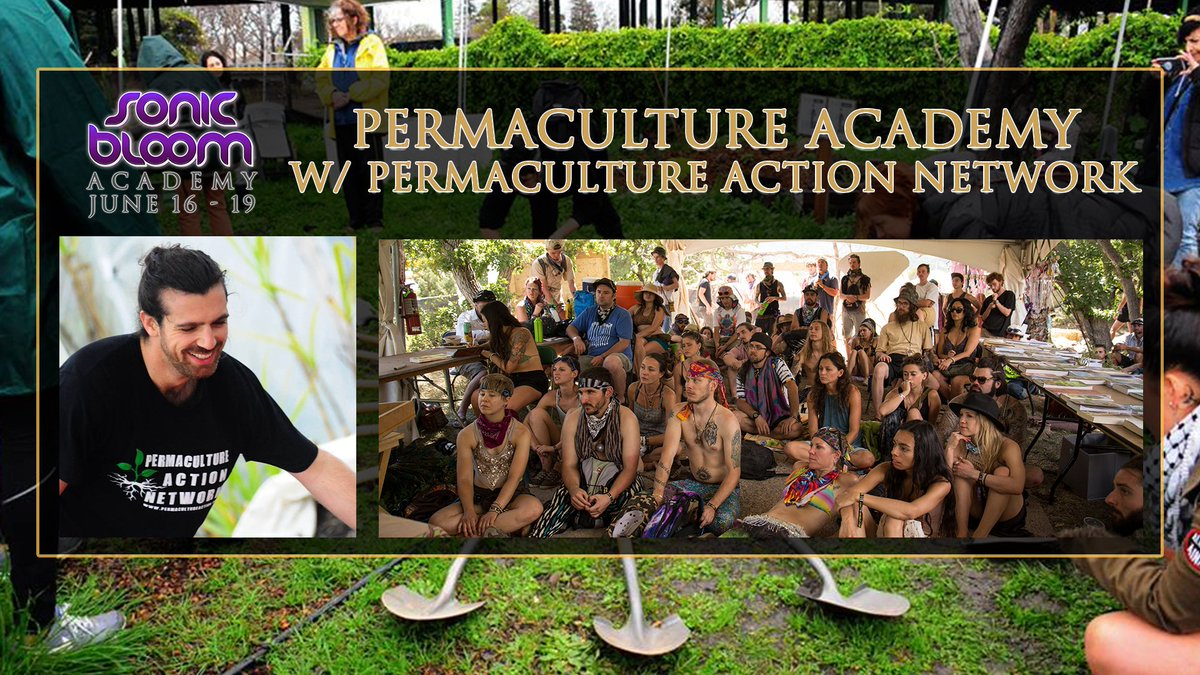 Starts TONIGHT! #PermacultureActionNetwork @PermaAction is hosting a #permaculture course before this year's #SONICBLOOM : Permaculture Academy! - June 16-19 at #HummingbirdRanch