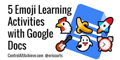 5 Emoji Learning Activities with Google Docs http://www.controlaltachieve.com/2017/01/docs-emoji-activities.html… #edtech