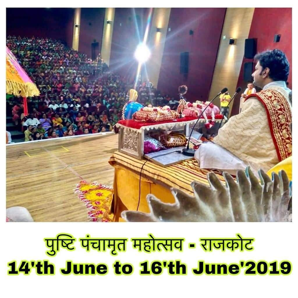 "#Pushti #Panchamrut #Mahotsav ""  3 day's grand ' Divine #Celebration '. Adhyaksh - #Vaishnavacharya #Goswami Shri #Krishnakumarji ( Kadi ) Prerak - #Vaishnavacharya #Goswami Shri #Kunjeshkumarji ( Kadi ) . 14'th June to 16'th June'2019 in Atalbihari Bajpai #Auditorium in #Rajkot"