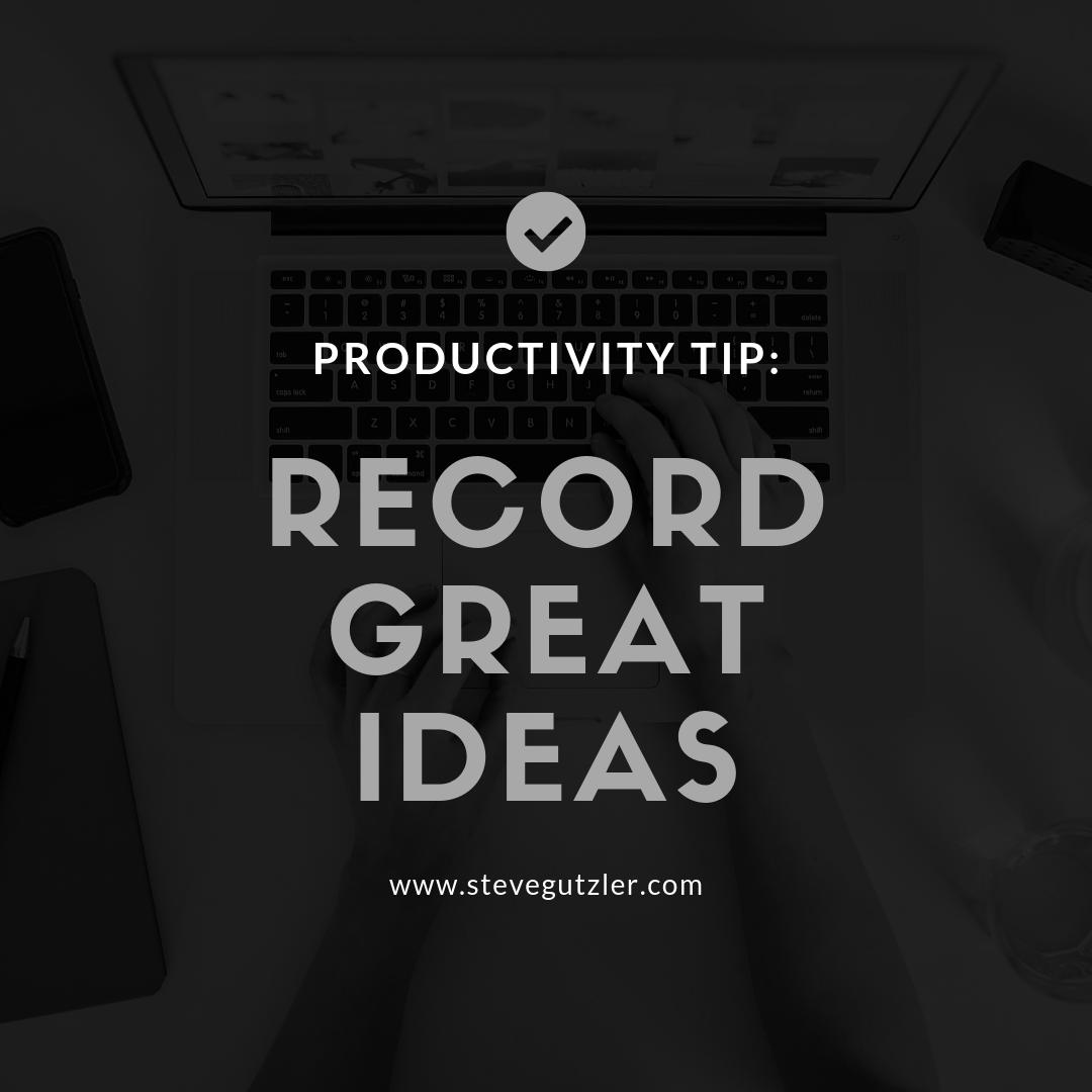 #Productivity Tip: Record Great Ideas 📝   Evernote, Get Pocket, Voxer, and a host of other apps are great to capture and save important information leaving your mind free to get back to work on big work.  #leadership #success #timemanagement