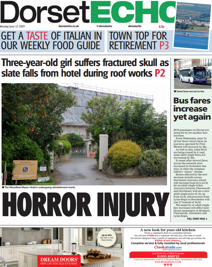 ICYMI:  @Dorsetecho Good morning #Dorset. Our front page story for today: Girl, 3, suffered fractured skull as slate falls from Moonfleet Manor hotel roof in #Weymouth  https:// bit.ly/2RiVdtT      <br>http://pic.twitter.com/VuebLQtLdT  http:// ow.ly/MGaO101DsZO     <br>http://pic.twitter.com/lNJtqLvfA3