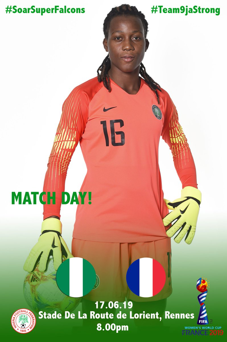 M A T C H D A Y! Our @NGSuper_Falcons are ready and will square up against @FrenchTeam WNT tonight in #Rennes. #SoarSuperFalcons #Team9jaStrong  #NGA  #FRA  #NGAFRA #DareToShine  #FIFAWWC <br>http://pic.twitter.com/9peKpZOqBi