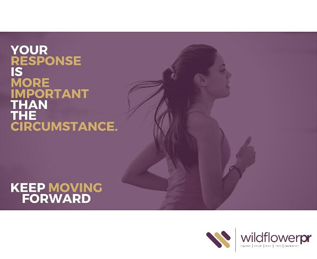 You will not be able to determine all the challenges you face but you have control over how you respond to each and that's what is more important. Make choices that propel you. #WildFlowerPR . #MondayMotivation #Quotes #Forward #Action #Progress #Challenges