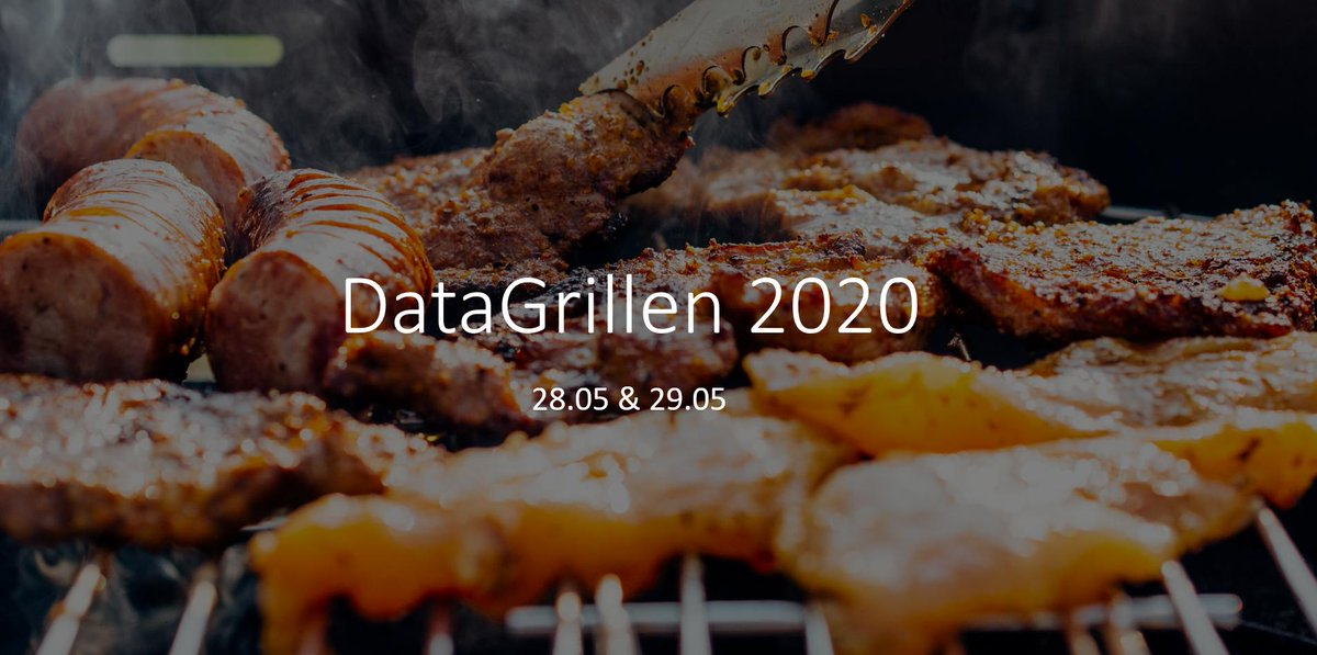 . #DataGrillen 2020 dates announced  28.05.2020 & 29.05.2020  You now have no reason to *not* have it in your calendar!