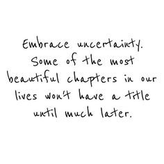 Don't worry about being uncertain. https://wp.me/p2nthJ-17J #success