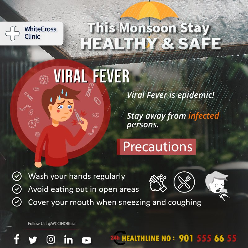 #Viral #Fever is #epidemic, Stay #safe this #monsoon!