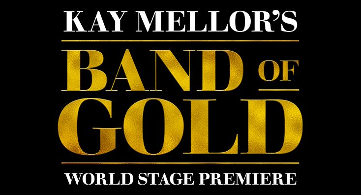 Don't forget to buy your tickets to #KayMellor's theatre adaptation of her #BandOfGold before it's too late! Click here for more details: https://bit.ly/2KmQfvz