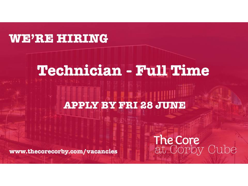#VACANCY: We have an exciting opportunity to join the team at The Core at Corby Cube  For more information and to apply, follow the link: Technician- https://lnkd.in/dm7zC4s