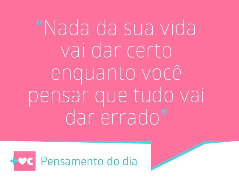 Pensamento positivo sempre 👍👍#MaisVocê #PensamentoDoDia