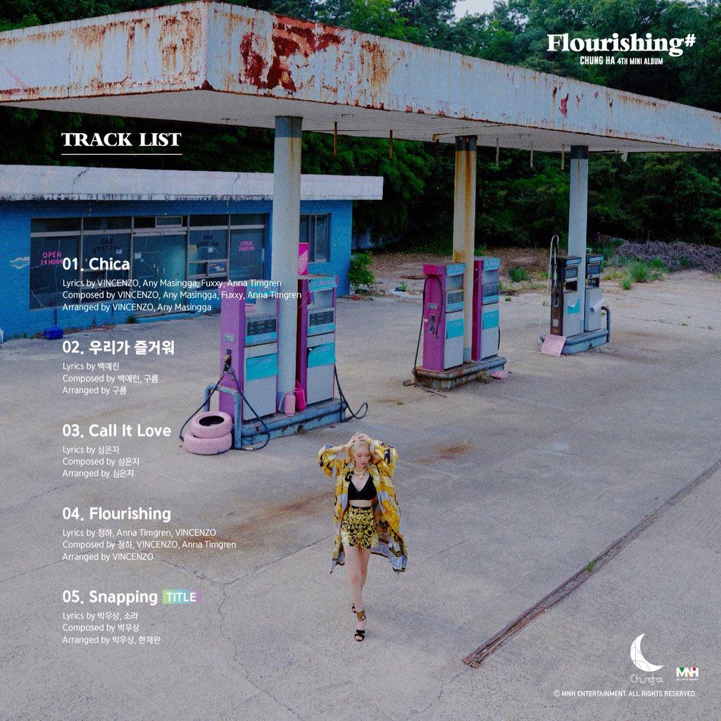 [#COMEBACK] 17.06.19 ⚠️  Foi liberada a tracklist do 4th mini album #Flourishing   1. Chica 2. 우리가_즐거워 (We have Fun)  3. Call It Love  4. Flourishing  5. Snapping (TITLE)   #청하 #CHUNGHA #Chica #우리가_즐거워 #Call_It_Love #Flourishing #Snapping  Ansiosos para Snapping? 👀