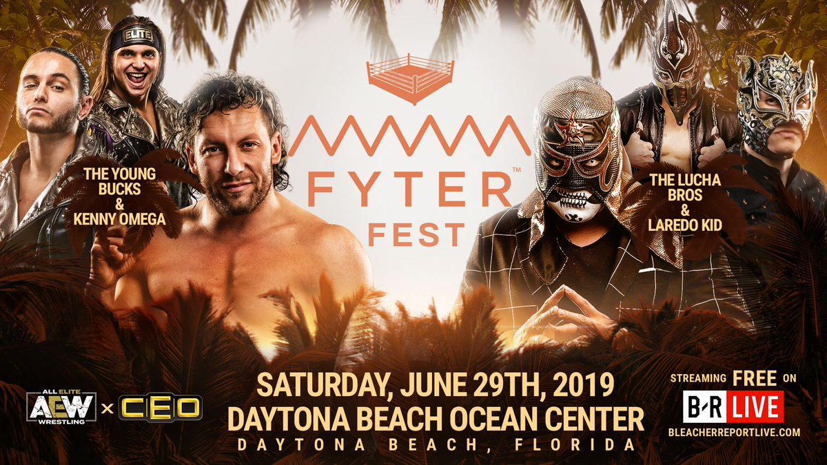 #AEW x @CEOgaming #FyterFest Sat, June 29th #DaytonaBeach #TheYoungBucks @ @KennyOmegamanX vs #TheLuchaBros & @Laredo_Kid  http:// FyterFest.com       http:// AEWonBRLive.com       @brlive<br>http://pic.twitter.com/Q99JjQO2yc