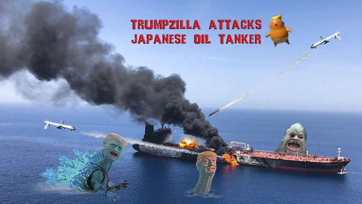 Japan Attacked by Trumpzilla, King of the Fraudsters! #Pompeo #Iran #tankerattacks #tanker #NoWarWithIran #GodzillaKingOfTheMonsters #GodzillaMovie