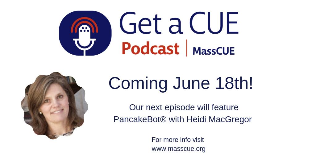 Listen to MassCUE's new Podcast! masscue.org/get-a-cue/ #MassCUE