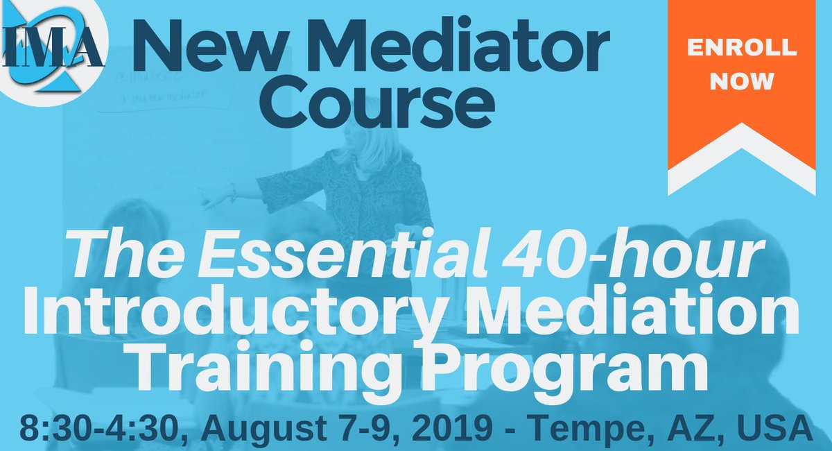 Want to become a mediator? Get instant access to self-paced content and then join your class August 7-9, 2019 in AZ. Space is limited!  http://bit.ly/317ON5b #mediationtraining #mediator #mediatortraining #mediation #imanewmediator #becomeamediator #learntomediate #mediate