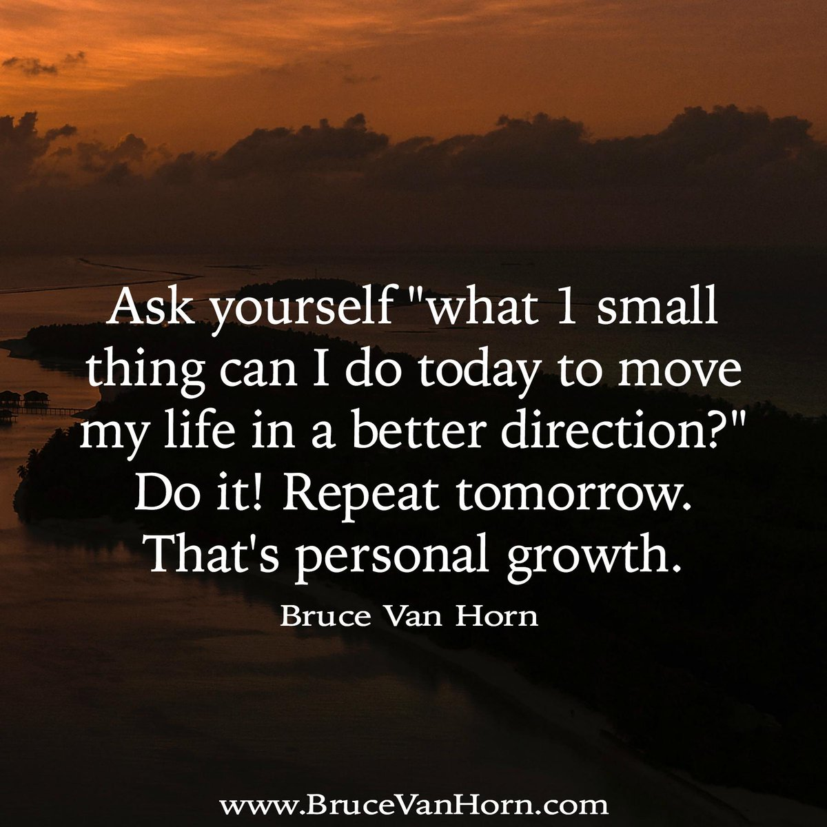 """Ask yourself """"what 1 small thing can I do today to move my life in a better direction?"""" Do it! Repeat tomorrow. That's #PersonalGrowth <br>http://pic.twitter.com/68TkulrRT9"""