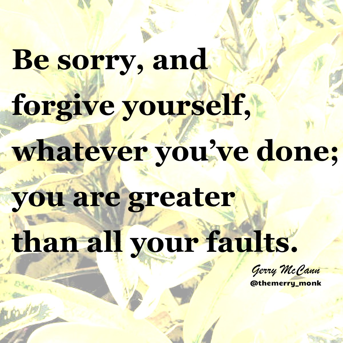 Be sorry, yes but then forgive yourself  #leadership #personalgrowth <br>http://pic.twitter.com/2DnyvZtigx