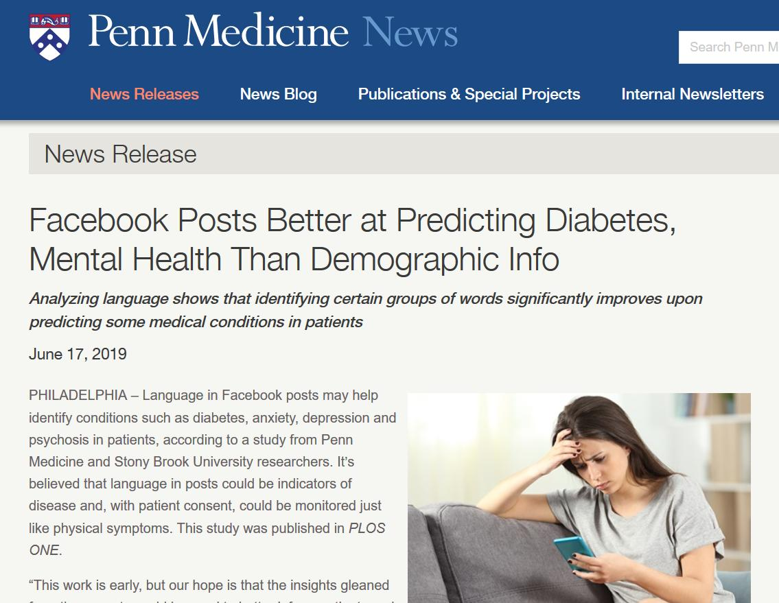 "Press release: ""the people that most often mentioned religious language like ""God"" or ""pray"" in their [Facebook] posts were 15 times more likely to have diabetes than those who used these terms the least."" https://www.pennmedicine.org/news/news-releases/2019/june/facebook-posts-better-at-predicting-diabetes-mental-health-than-demographic-info …"