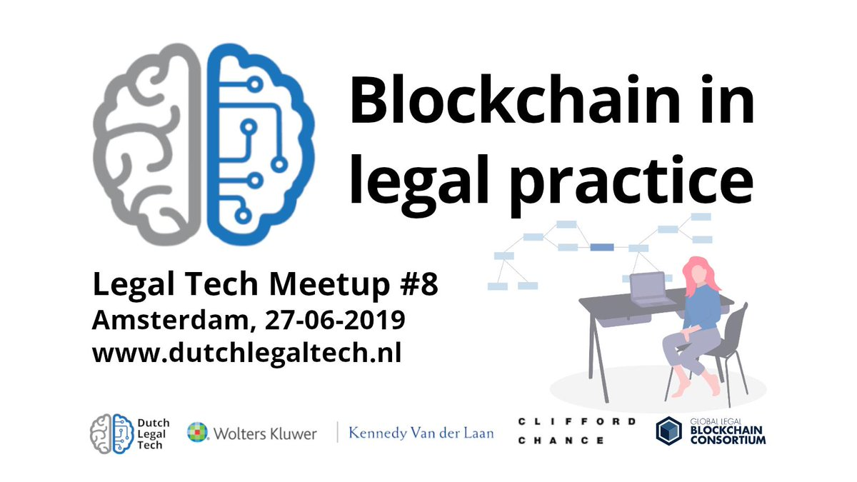 Join us next week for Legal Tech Meetup #8: Blockchain in legal practice - with @WoltersKluwerNL @DavidIntegra  @KennedyVdLaan @CC_NL_PR. https://t.co/ZhhD9lkFpB https://t.co/I9PfpHceH5
