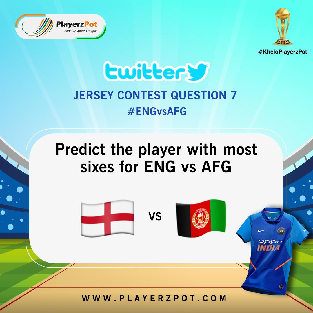 Jersey Contest Question 7 Predict the Player with most sixes for ENG vs AFG ---Steps to Win--- Follow us on Twitter Comment Correct Answer! Tag your 3 Friends with Using Hashtag #KheloPlayerzPot --- #ENGvsAFG #PlayerzPotContest #ContestAlert #WorldCup2019 #WorldCupContest<br>http://pic.twitter.com/EiuvrI5zOM