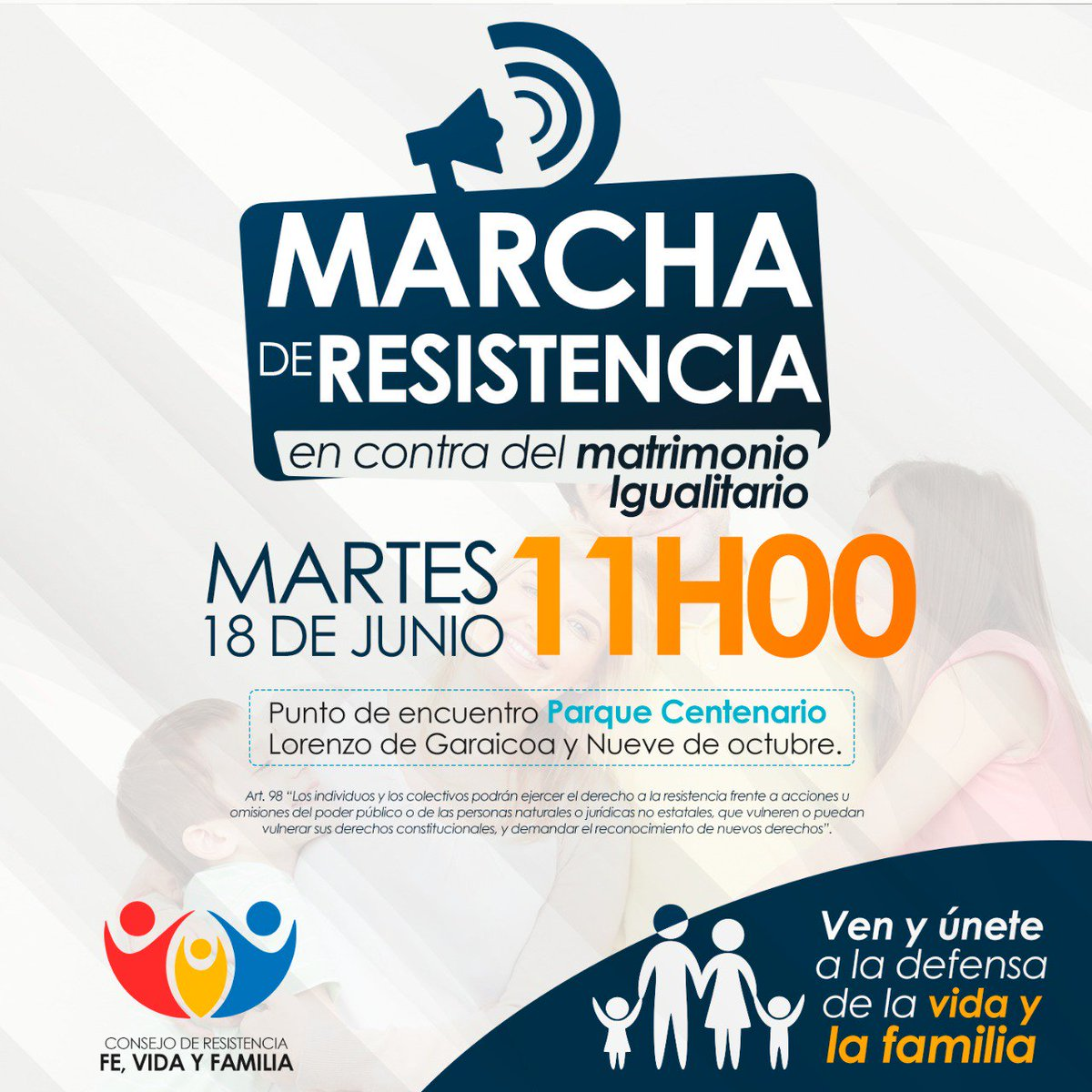 #resistenciaalmatrimonioigualitario #endefensadelafamilia Todos a defender la familia Martes 18 de Junio 11 Parque Centenario. @Aqua2650 @JusticeVeraEC @asolasconrene @ecuador_real @tinocotania