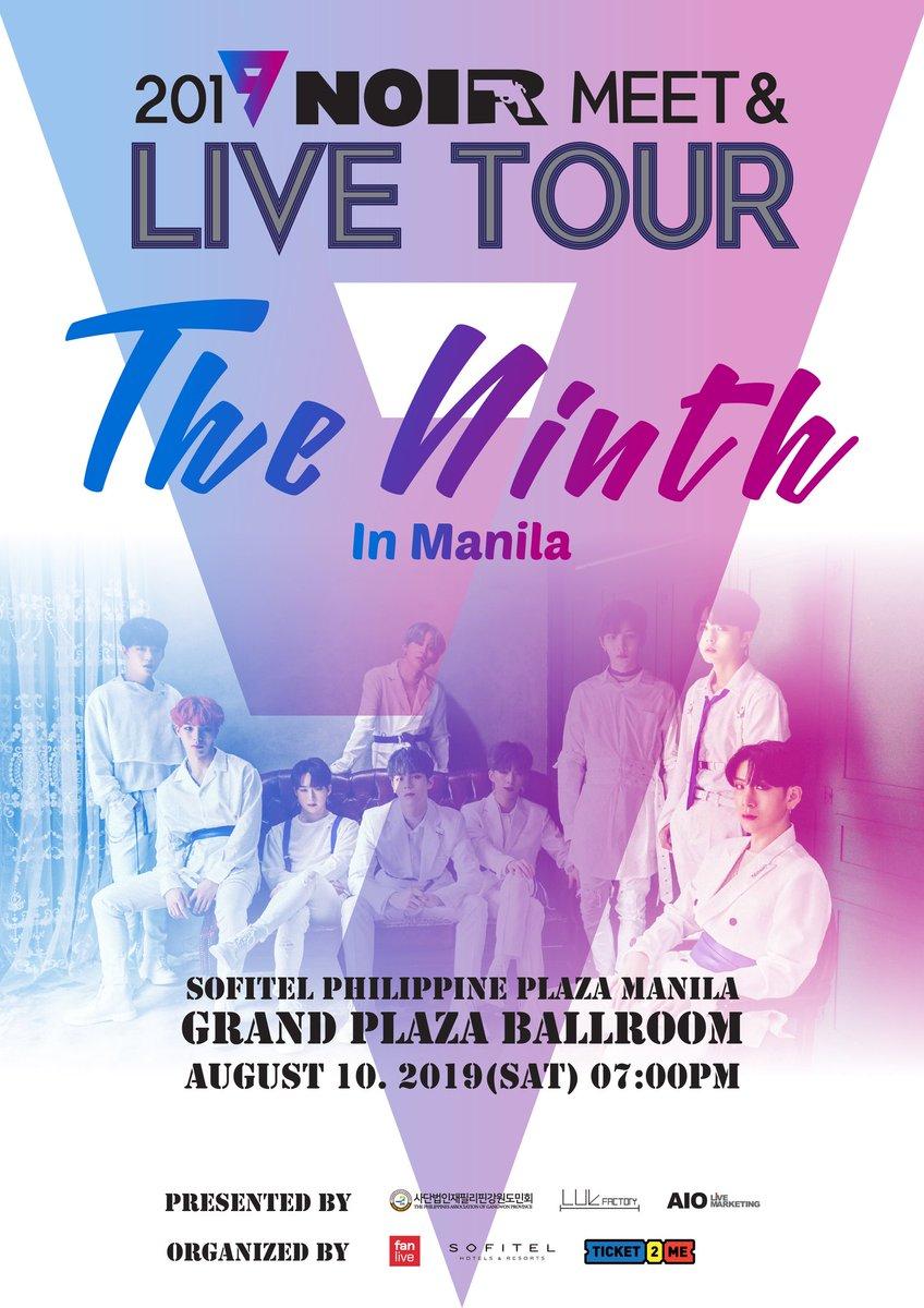 2019 NOIR MEET & LIVE TOUR <The ninth> in philippines . 2019.08.10. 7PM SOFITEL PHILIPPINE PLAZA MANILA -GRAND PLAZA BALLROOM