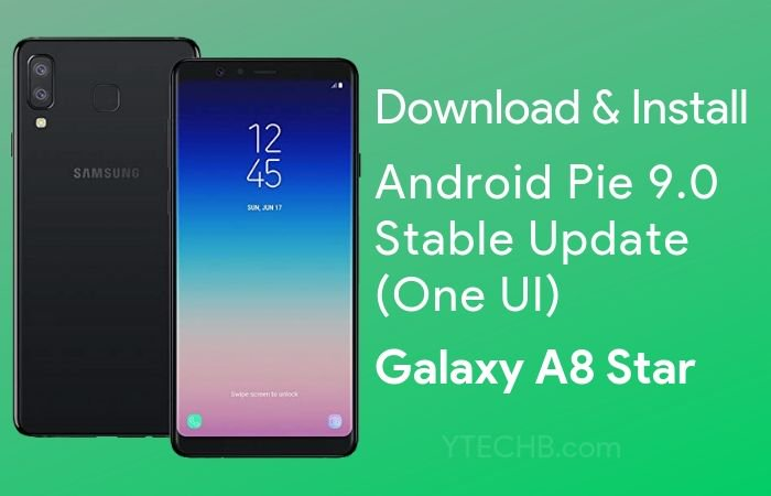 Download Samsung Galaxy A8 Star Android Pie Update Stable! Here