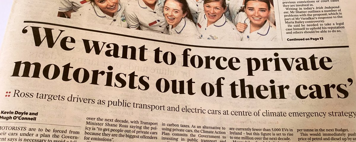 "Taoiseach having a go at this headline in the Dáil, claiming it's not what his Transport Minister said. So for clarity here is the exact quote: ""The objective of the transport policy is to get people out of private cars because they are the biggest offenders for emissions."" 🤔"