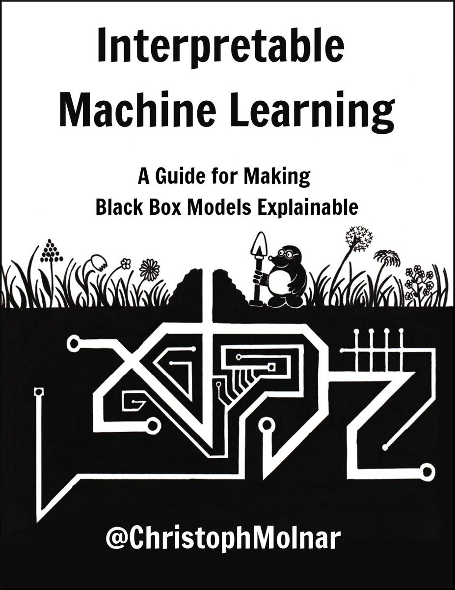 """ICYMI,  @ChristophMolnar's free book is worth a look!  """"Interpretable Machine Learning: A Guide for Making Black Box Models Explainable""""   https:// buff.ly/2Jqlt08     #MachineLearning #DataScience <br>http://pic.twitter.com/ByXqgCLKle"""