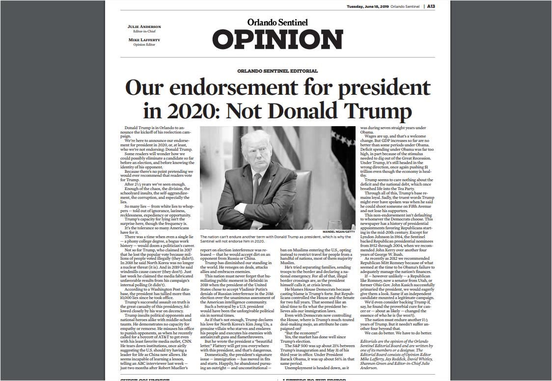 "Ahead of tonight's Trump rally in Orlando, the Orlando Sentinel endorses ""Not Donald Trump"" for President in 2020! We would now like to endorse ""Not @orlandosentinel "" as  our newspaper 📰 of choice! 😂 ( Not that anyone still reads them) 😂😂"