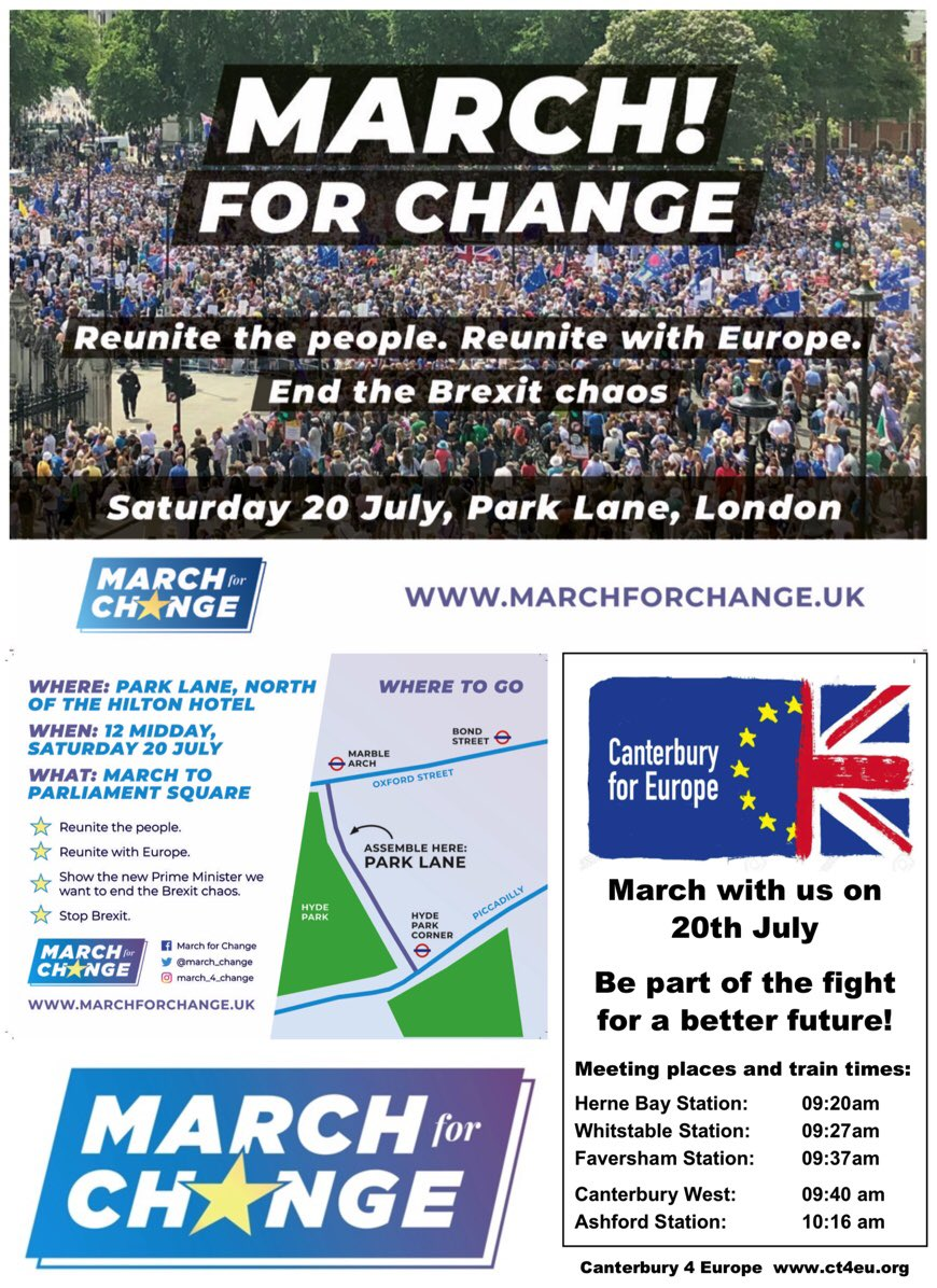 If you live anywhere near #Canterbury join @ct4europe on the #MarchForChange march in London on 20July. Reunite with Europe #EndBrexit See poster for travel details. @march_change