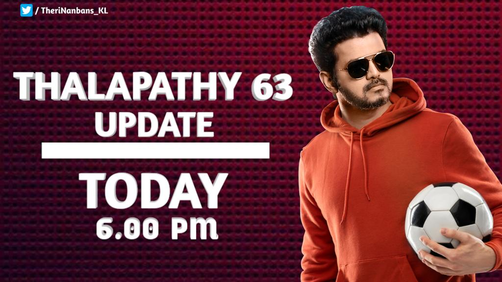 #Thalapathy63 Update Today At 6:00pm Start Waiting....   @VijayFansTrends @ActorVijayOfcl<br>http://pic.twitter.com/SZj8Wbv07a