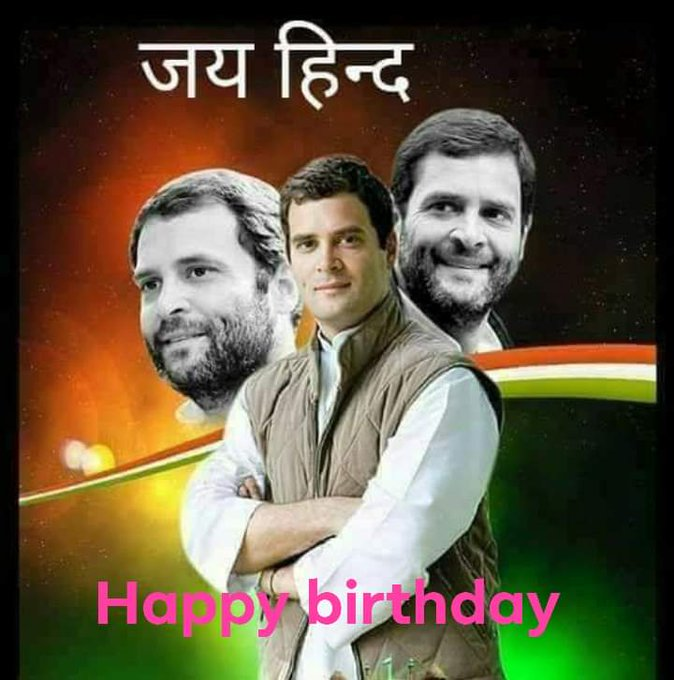 Jay ho Congress Happy Birthday to Congress Party President Rahul Gandhi  jay Hind  Jay Bharat